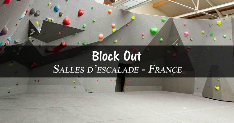 Block Out – Salles d'escalade – France