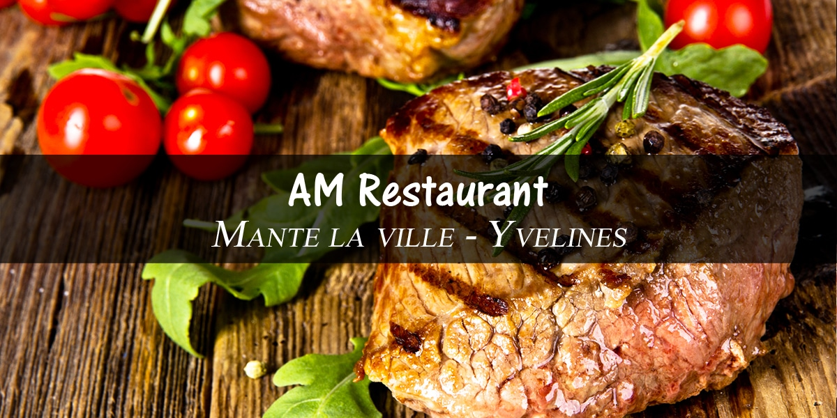 AM RESTAURANT – Mantes-la-ville