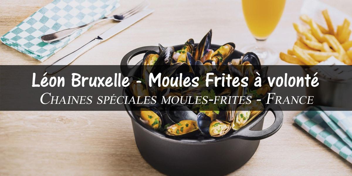 Bon plan Léon de bruxelles : moules-frites à volonté
