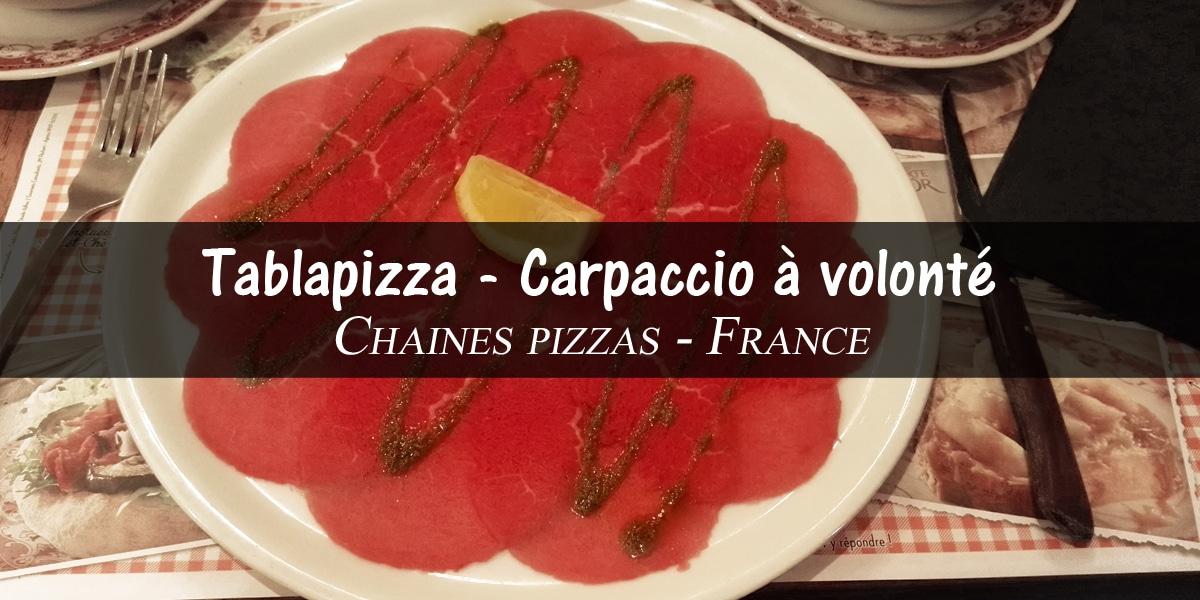 Bon plan Restaurant Tablapizza carpaccio de boeuf à volonté