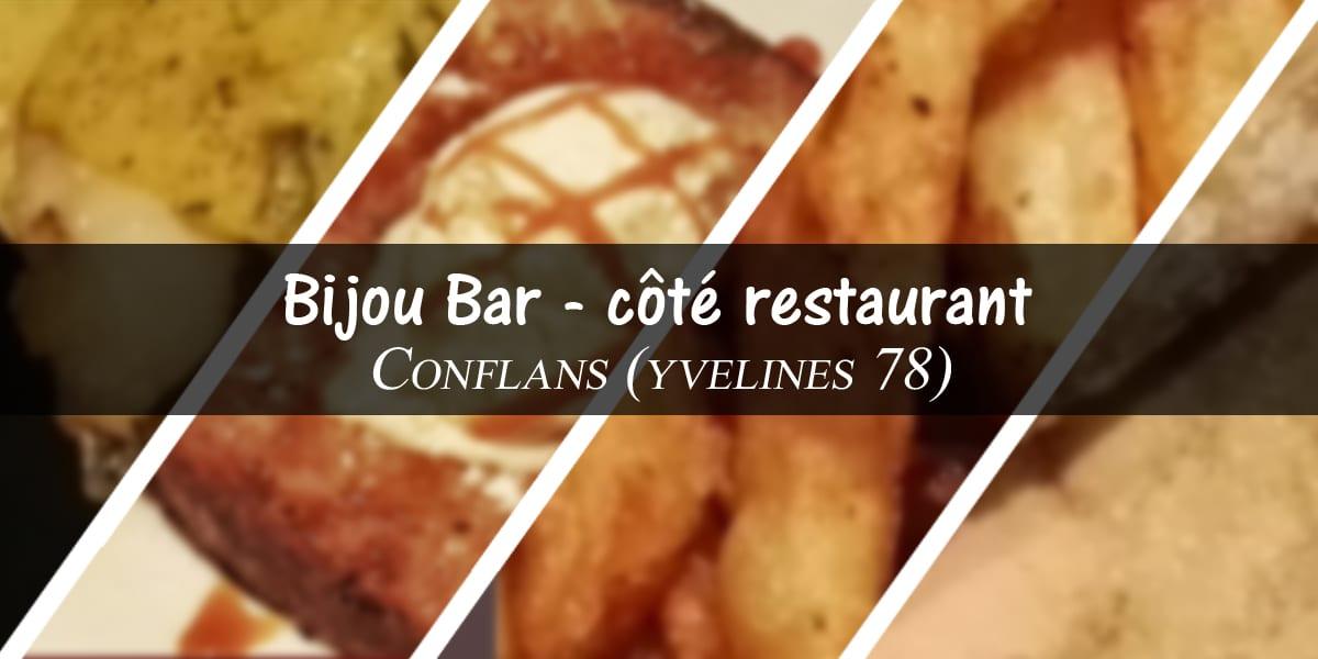 Bon plan Yvelines (78) restaurant : Bijou Bar – côté restaurant