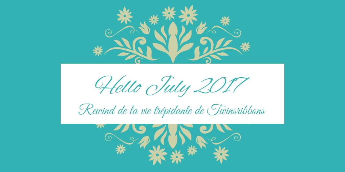 Hello July 2017