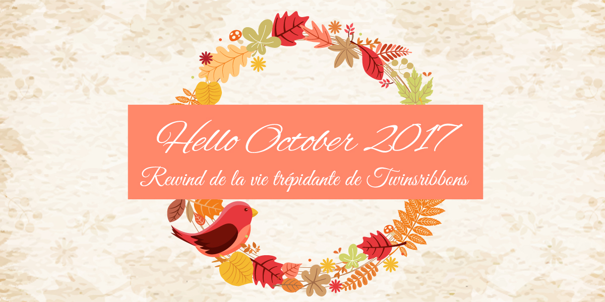 Hello Octobre 2017