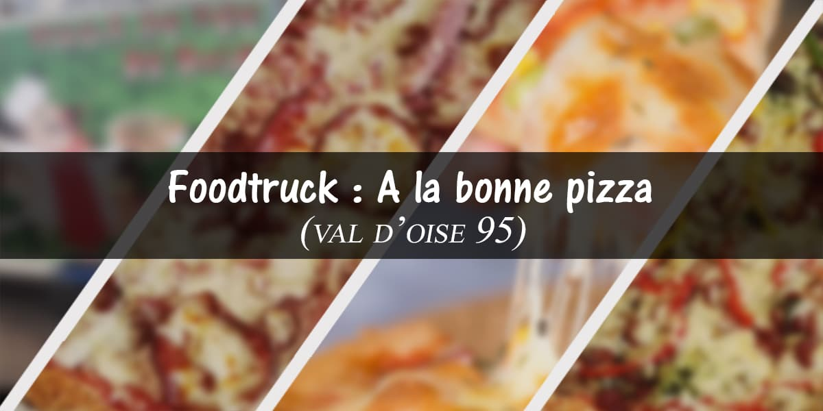 camion pizza – A la bonne pizza