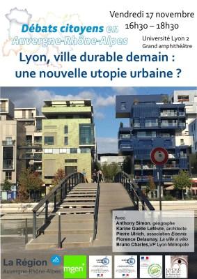 Débat citoyen: «Lyon, ville durable demain: une nouvelle utopie urbaine ?» le 17 novembre