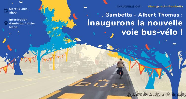 Gambetta – Albert Thomas : Inaugurons la nouvelle voie bus-vélo !