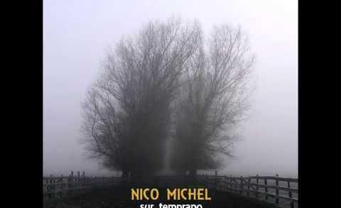 LaVitrola.cl: Nico Michel – Liberado #LaVitrolaAraucanía