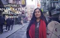 LaVitrola.cl: Anahi Rayen Mariluan – Kupalme