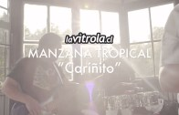LaVitrola.cl: Manzana Tropical – Cariñito