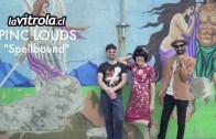 LaVitrola.cl: Pinc Louds – Spellbound