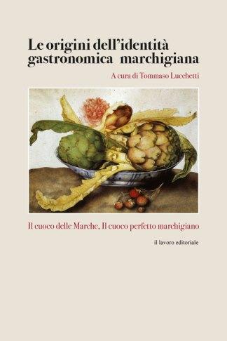Le origini dell'identità gastronomica marchigiana