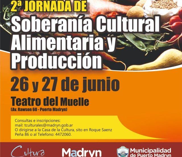 """""""Segunda Jornada de Soberanía Cultural, Alimentaria y Producción"""""""