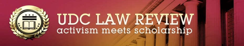 UDC Law Review Activism Meets Scholarship