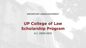 UP College of Law Scholarship Program Announcement