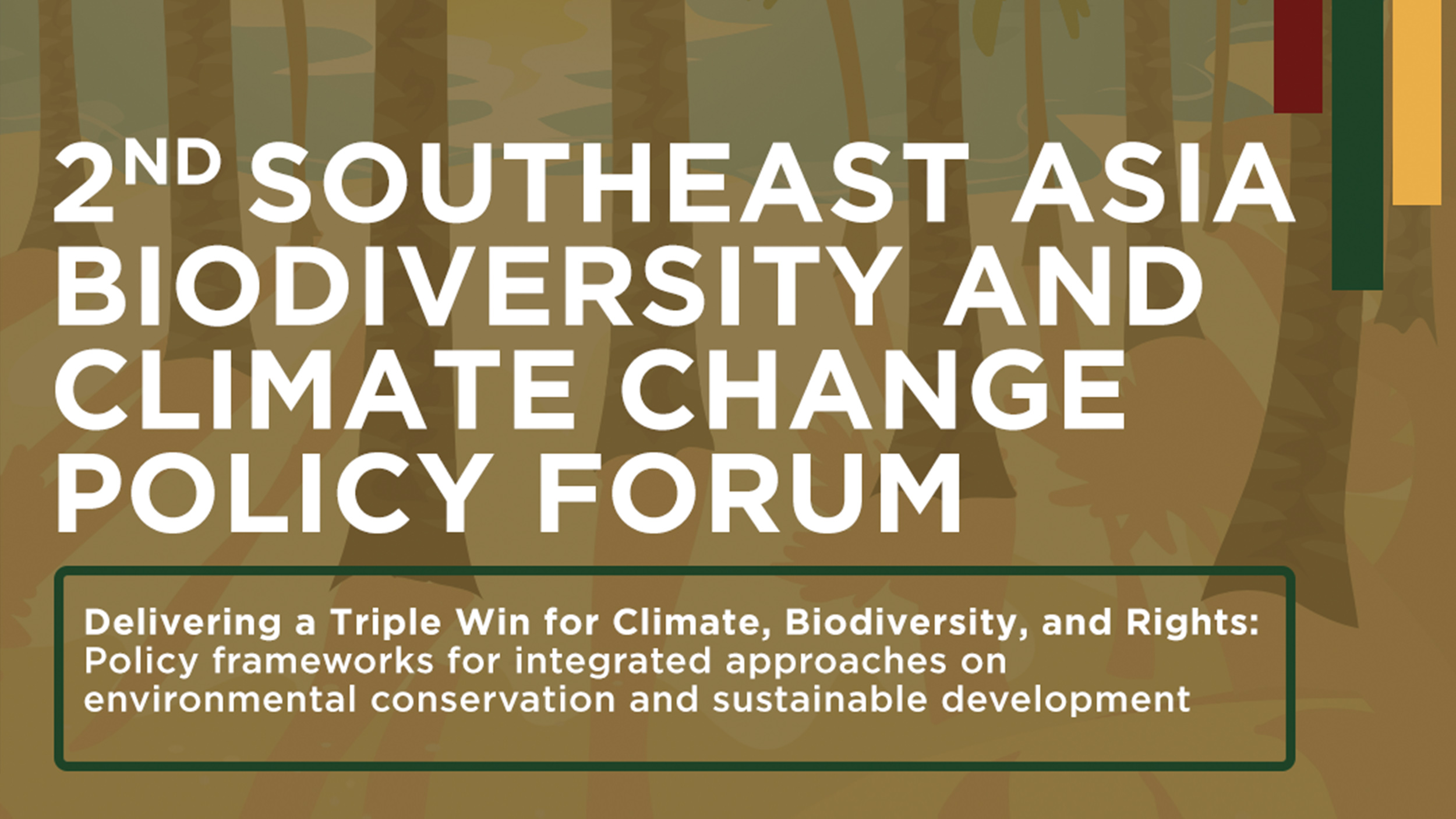 2nd Southeast Asia Biodiversity and Climate Change Policy Forum