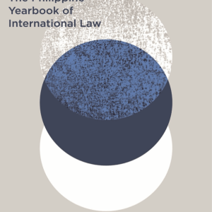 Philippine Yearbook of International Law Vol. 17 (2018)