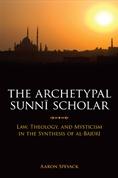 The Archetypical Sunni Scholar