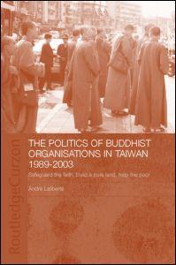 The Politics of Buddhist Organizations