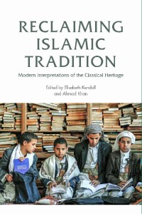 Reclaiming Islamic Tradition