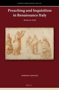Preaching and Inquisition in Renaissance Italy.jpg