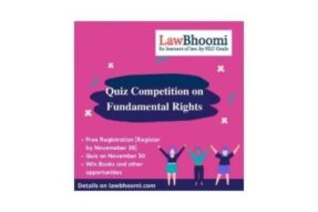 Quiz Competition on Fundamental Rights by LawBhoomi: Register By Nov 28 [Free Registration]