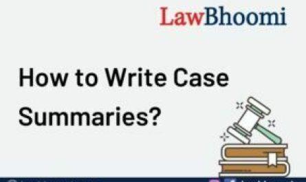 How to Write Case Summaries?