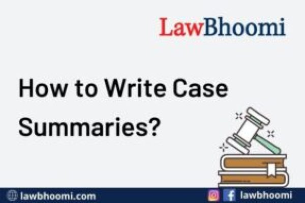 How to Write Case Summaries?