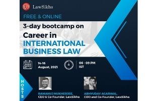 FREE and Online 3-Day Bootcamp on Career in International Business Law: Register by Aug 13