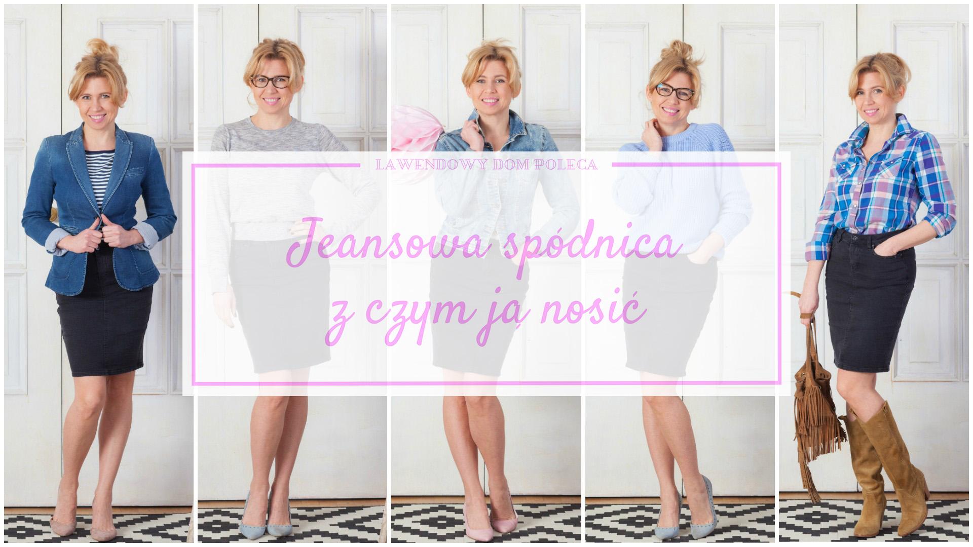 Jeansowa spódnica – z czym ją nosić? Jedna spódnica i 5 różnych stylizacji!