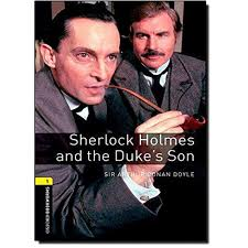 Sherlock Holmes and Duke's Son - Obw Library 1 3rd. Ed. With Audio ...