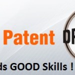 Patent Drafting – not to be taken lightly !
