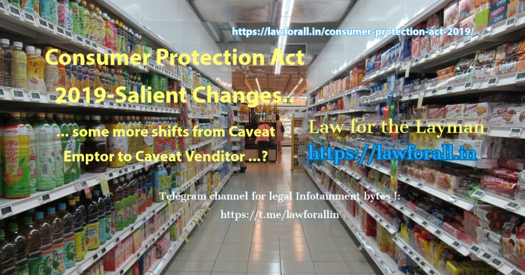 Consumer Protection Act 2019- Salient Changes