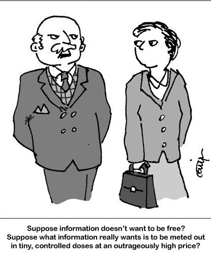 Suppose information doesn't want to be free?