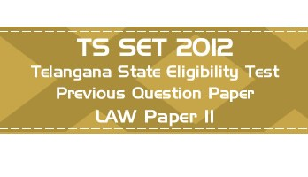 TS SET LAW 2012 Telangana State Eligibility Test Previous Question paper