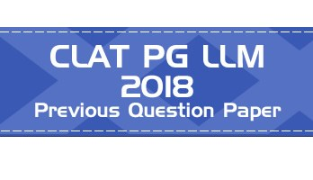 CLAT PG 2018 Question Paper Mock Test CLAT LLM Previous question paper - LawMint
