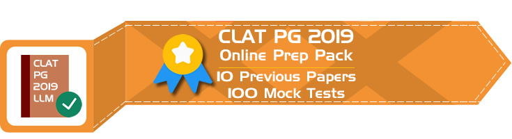 CLAT PG 2019 LLM Entrance Previous Question Papers, Sample Papers and Mock Tests