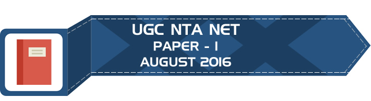 UGC NTA NET Paper 1 - HECI - Previous Question Papers Mock Tests August 2016