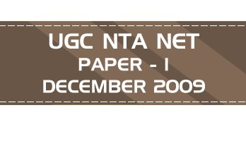 UGC NTA NET Paper 1 - HECI - Previous Question Papers Mock Tests December 2009