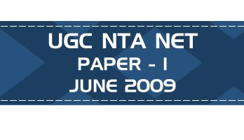 UGC NTA NET Paper 1 - HECI - Previous Question Papers Mock Tests June 2009