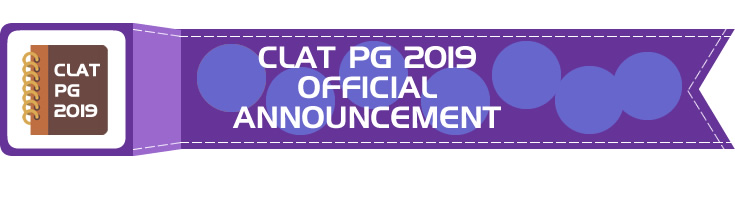 CLAT 2019 CLAT PG 2019 Official Announcement Consortium of National Law Universities NLUs LawMint.com