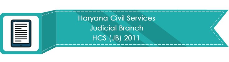Haryana Civil Services Judicial Branch HCS JB 2011 LawMint.com Judiciary Exam Mock Tests Civil Judge Previous Papers Legal Test Series MCQs Study Material Model Papers