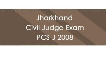 Jharkhand Civil Judge Exam PCS J 2008 LawMint.com