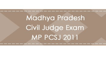 Madhya Pradesh Civil Judge Exam MP PCSJ 2011 LawMint.com