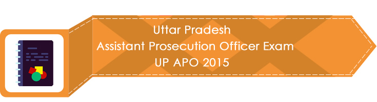 Uttar Pradesh Assistant Prosecution Officer Exam UP APO 2015 LawMint.com