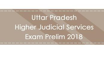 Uttar Pradesh Higher Judicial Services Exam Prelim 2018 LawMint.com