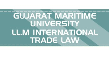 Gujarat Maritime University LLM International Trade Law Mock Tests Series Previous Papers Admission Syllabus Application