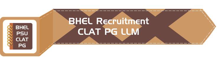 BHEL PSU Recruitment CLAT PG syllabus GD PI GT Eligibility Age Limit Details Mock Test