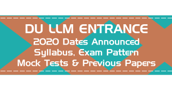 DU LLM 2020 Exam Dates Syllabus Mock Test Series Previous Question Papers