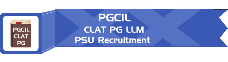 PGCIL PSU Recruitment CLAT PG syllabus GD PI GT Eligibility Age Limit Details Mock Test