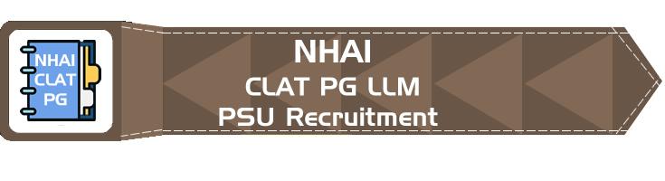 NHAI PSU Recruitment CLAT PG syllabus GD PI GT Eligibility Age Limit Details Mock Test